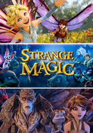 Strange Magic animation movie cast and synopsis.