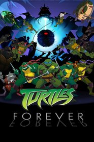 Turtles Forever animation movie cast and synopsis.