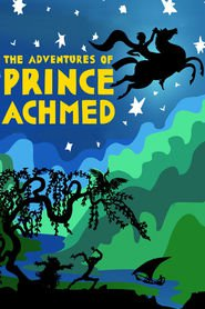 Die Abenteuer des Prinzen Achmed animation movie cast and synopsis.