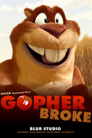 Another movie Gopher Broke of the director Jeff Fowler.