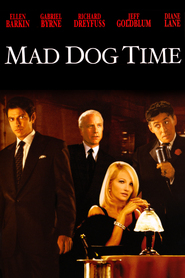 Mad Dog Time with Diane Lane.