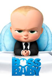 The Boss Baby animation movie cast and synopsis.