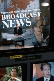 Broadcast News with Holly Hunter.