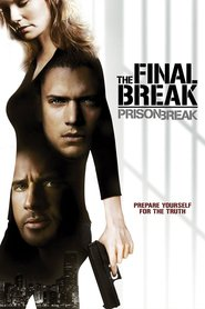 Prison Break: The Final Break with Richmond Arquette.