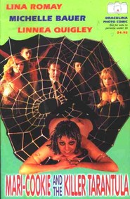 Mari-Cookie and the Killer Tarantula in 8 Legs to Love You	 with Linnea Quigley.