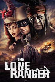 Another movie The Lone Ranger of the director Gore Verbinski.