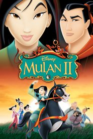 Mulan II animation movie cast and synopsis.