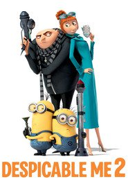Despicable Me 2 - latest animated movie.