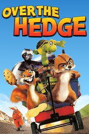 Another movie Over the Hedge of the director Tim Johnson.