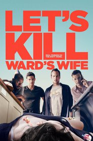 Let's Kill Ward's Wife with Nicollette Sheridan.