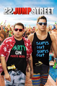 Another movie 22 Jump Street of the director Phil Lord.