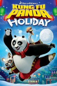Another movie Kung Fu Panda Holiday of the director Tim Johnson.