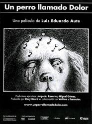 Un perro llamado Dolor animation movie cast and synopsis.
