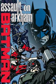 Batman: Assault on Arkham animation movie cast and synopsis.