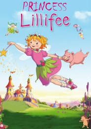 Prinzessin Lillifee animation movie cast and synopsis.