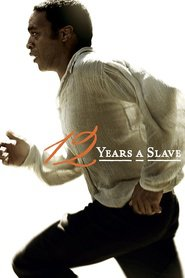 12 Years a Slave with Brad Pitt.