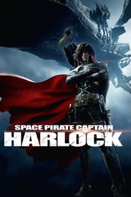 Space Pirate Captain Harlock - latest animated movie.