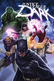 Justice League Dark animation movie cast and synopsis.