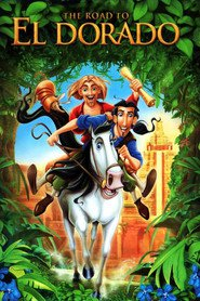 Another movie The Road to El Dorado of the director Will Finn.