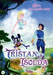 Tristan et Iseut animation movie cast and synopsis.