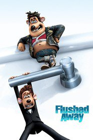 Another movie Flushed Away of the director David Bowers.