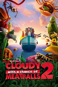 Cloudy with a Chance of Meatballs 2 - latest animated movie.