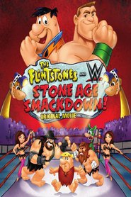 The Flintstones & WWE: Stone Age Smackdown animation movie cast and synopsis.
