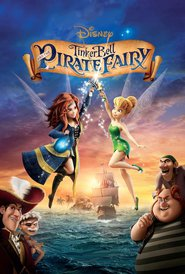 The Pirate Fairy animation movie cast and synopsis.