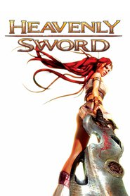 Heavenly Sword animation movie cast and synopsis.