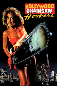 Hollywood Chainsaw Hookers with Linnea Quigley.