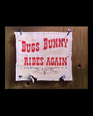 Bugs Bunny Rides Again is similar to Rango.