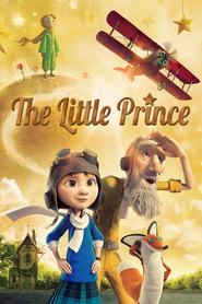The Little Prince animation movie cast and synopsis.