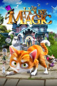 The House of Magic - latest animated movie.