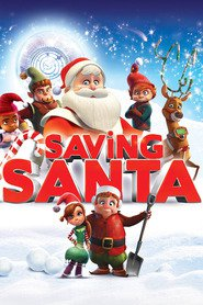 Saving Santa animation movie cast and synopsis.