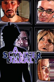 A Scanner Darkly animation movie cast and synopsis.