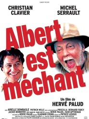 Albert est mechant with Jackie Berroyer.