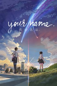Kimi no na wa. animation movie cast and synopsis.