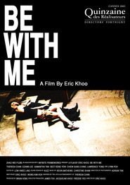 Another movie Be with Me of the director Eric Khoo.