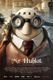 Mr Hublot animation movie cast and synopsis.