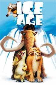 Ice Age animation movie cast and synopsis.