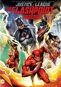 Justice League: The Flashpoint Paradox animation movie cast and synopsis.
