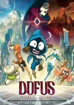 Dofus - Livre 1: Julith animation movie cast and synopsis.